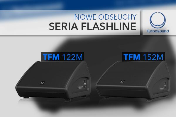 Nowe odsłuchy TFM122M i TFM152M [Turbosound]
