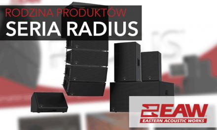 Nowa seria produktów – Radius [EAW]