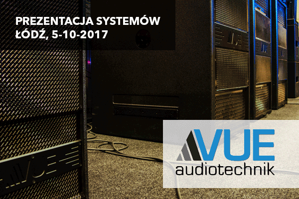 [RELACJA] Prezentacja VUE Audiotechnik