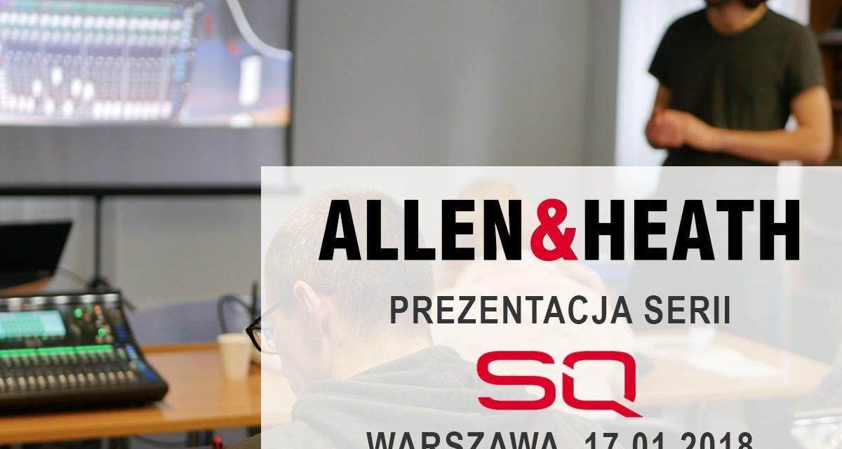 Prezentacja Allen&Heath seria SQ [01.2018]