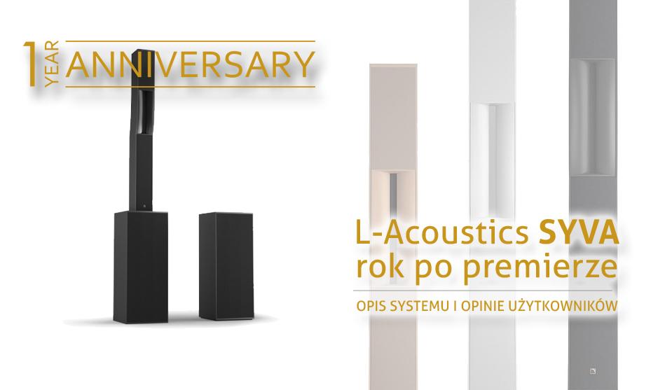 Rok od premiery L-Acoustics Syva – opis systemu i opinie użytkowników