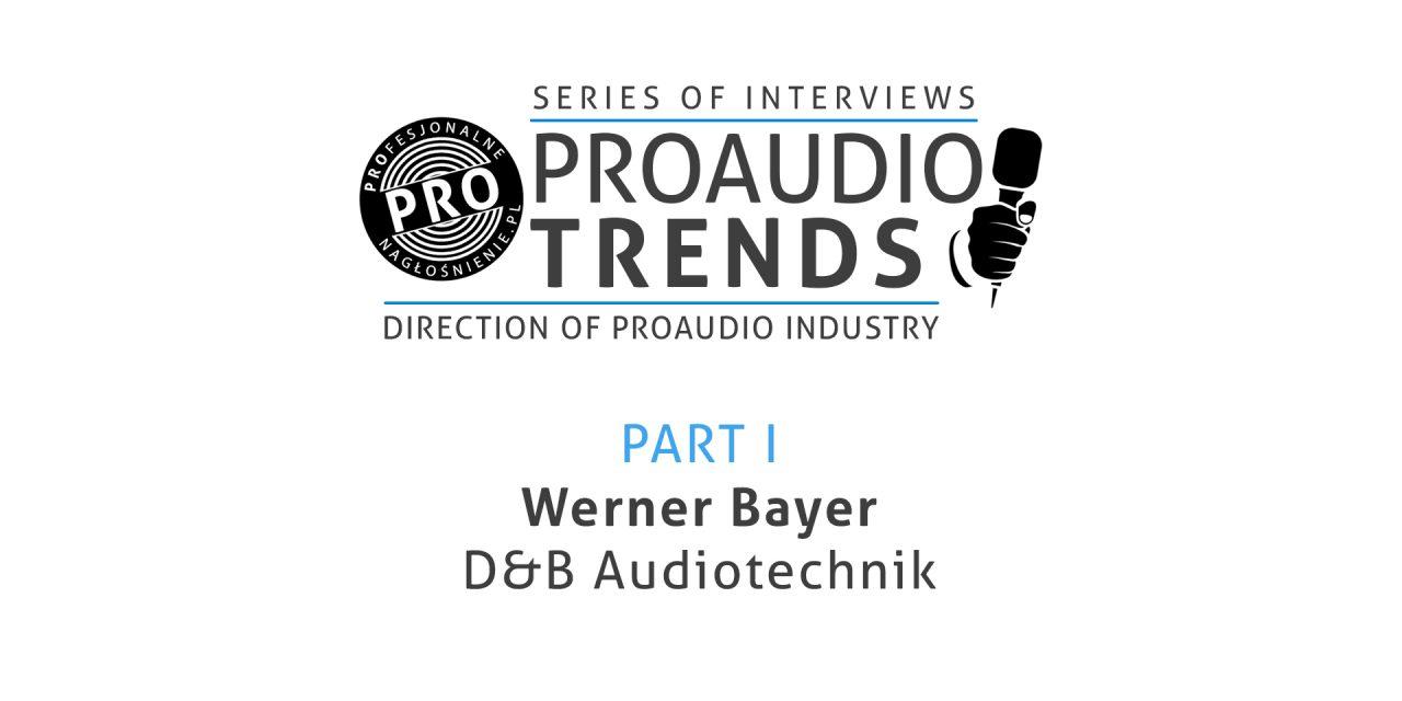 PROAUDIO Trends cz.1 – Werner Bayer