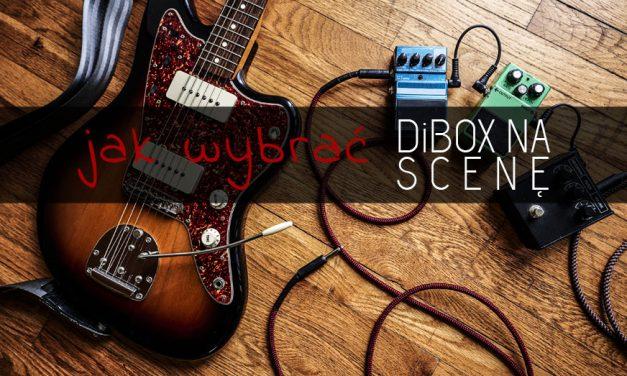 [PORADNIK] Jak wybrać odpowiedni DiBox na scenę?