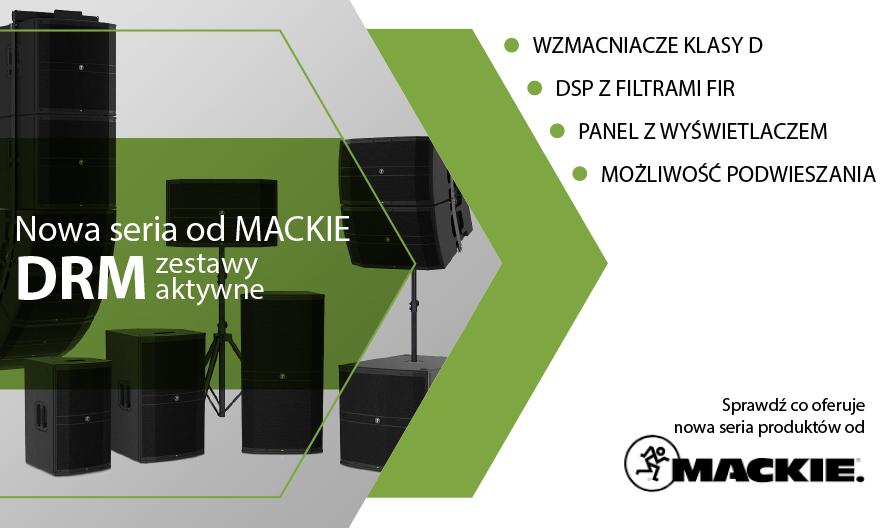 DRM – zestawy aktywne od Mackie!